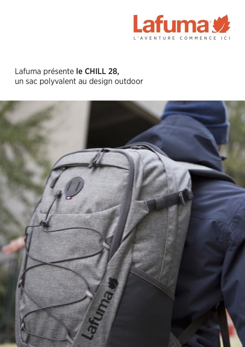 ffcec5d45a Lafuma présente le CHILL 28, un sac polyvalent au design outdoor – Culture  Marche